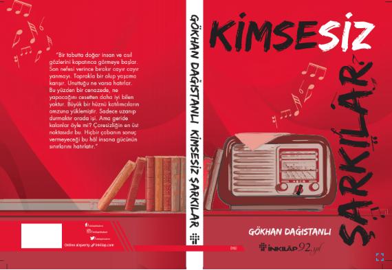 Gökhan Dağıstanlı'nın ikinci kitabı 'Kimsesiz Şarkılar' raflarda yerini aldı!